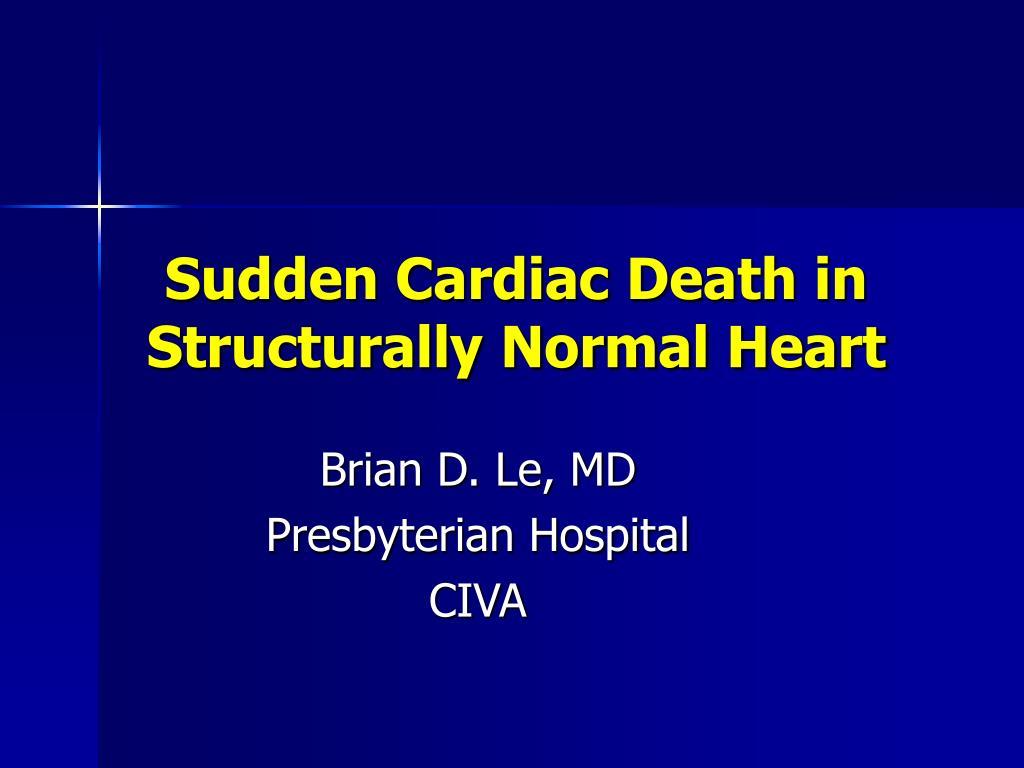 sudden cardiac death in structurally normal heart