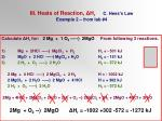 iii heats of reaction h r c hess s law example 2 from lab 4