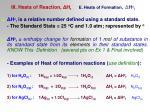 iii heats of reaction h r e heats of formation h o f