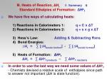 iii heats of reaction h r e summary standard ethalpies of formation h o f