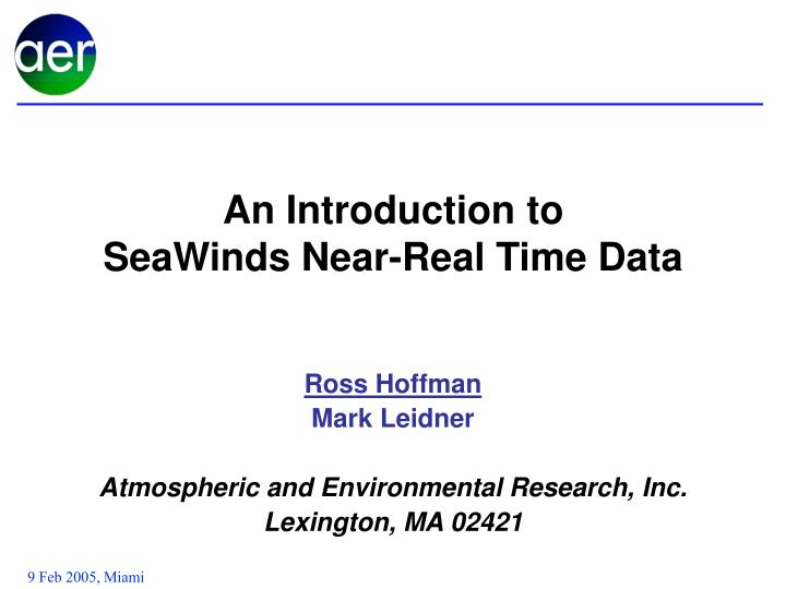 an introduction to seawinds near real time data n.