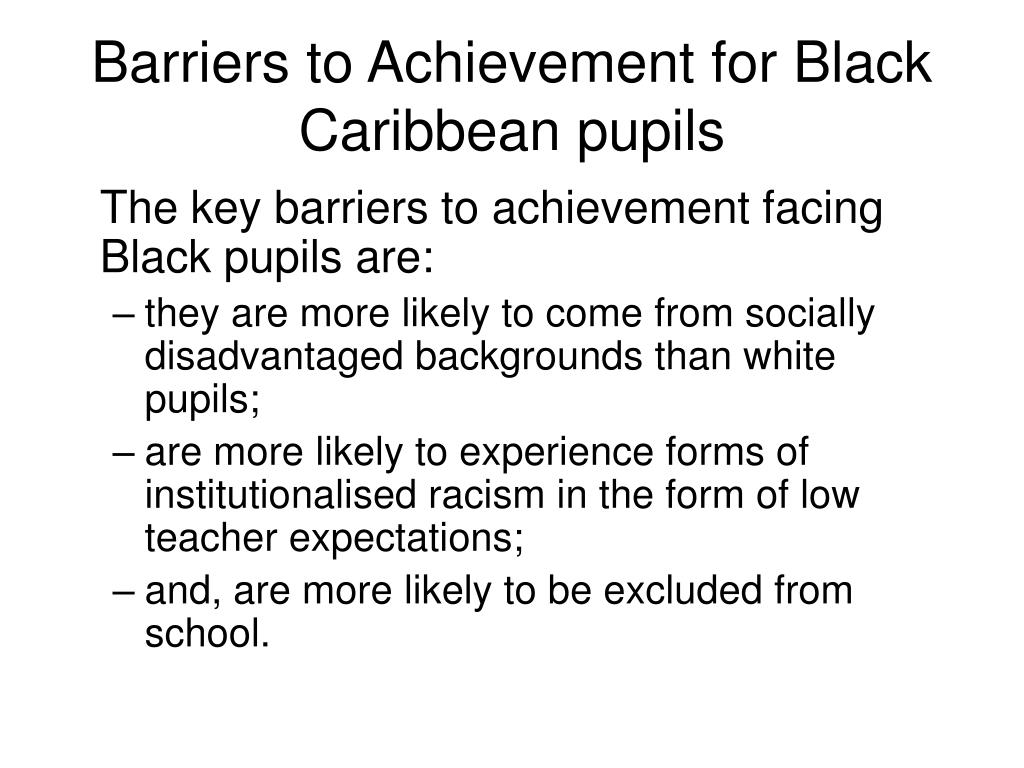 Barriers to Achievement for Black Caribbean pupils