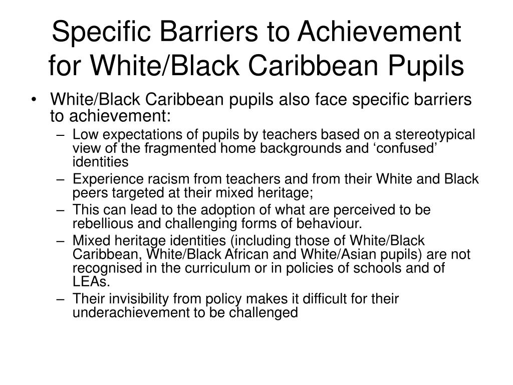 Specific Barriers to Achievement for White/Black Caribbean Pupils