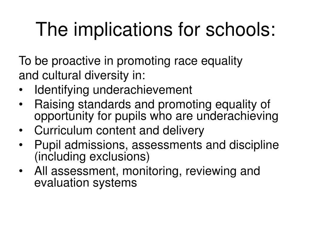 The implications for schools: