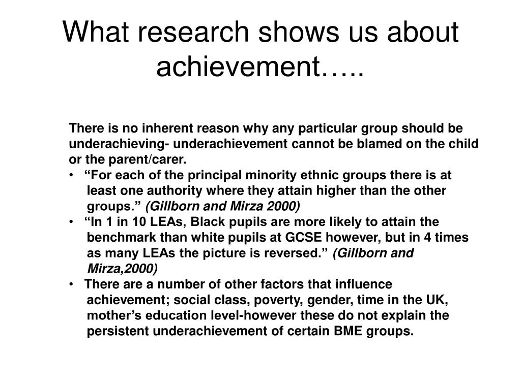 What research shows us about achievement…..