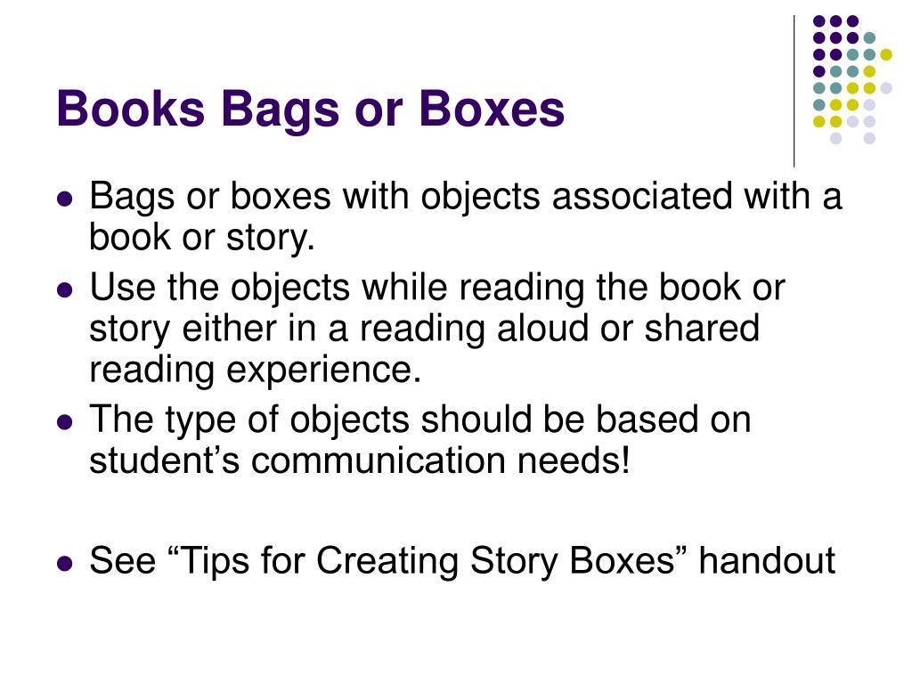 Books Bags or Boxes
