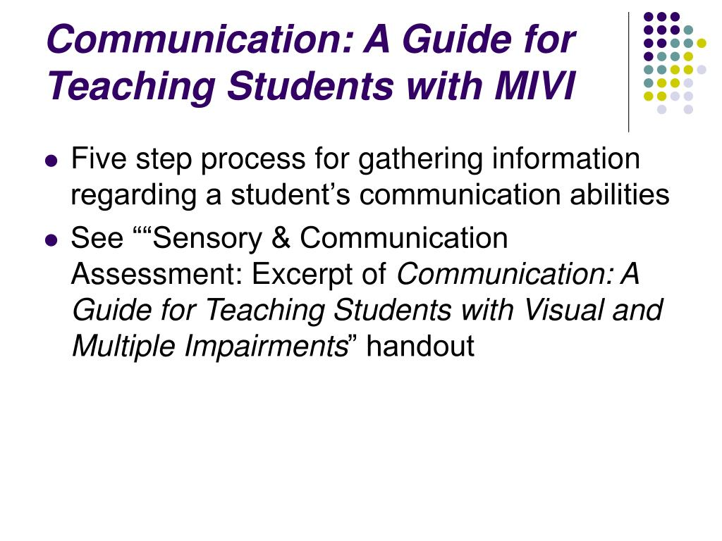 Communication: A Guide for Teaching Students with MIVI