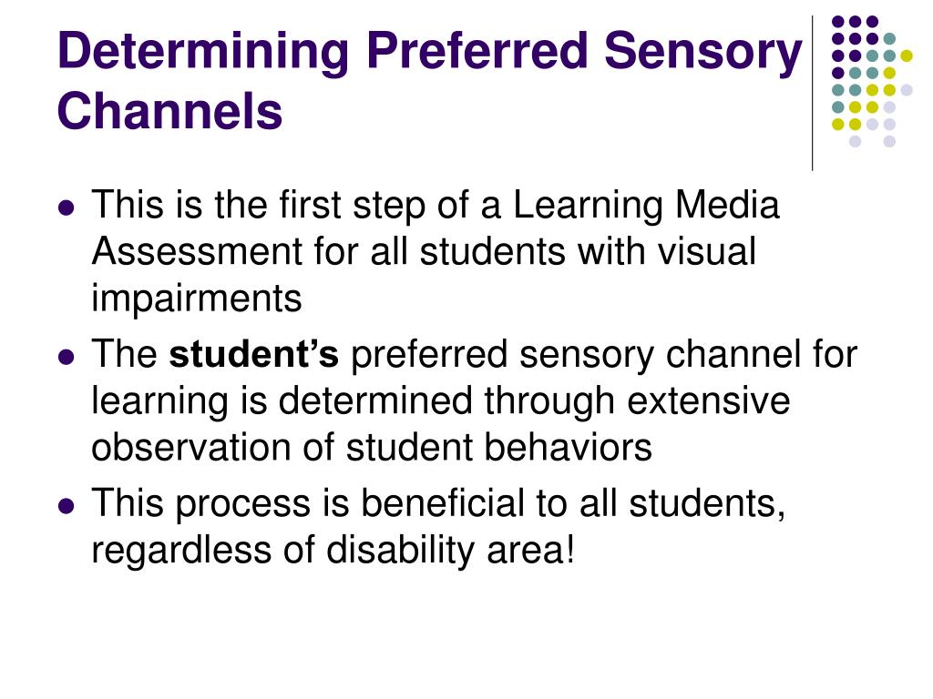 Determining Preferred Sensory Channels