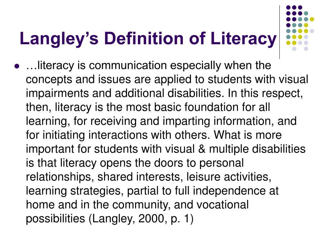 Langley's Definition of Literacy