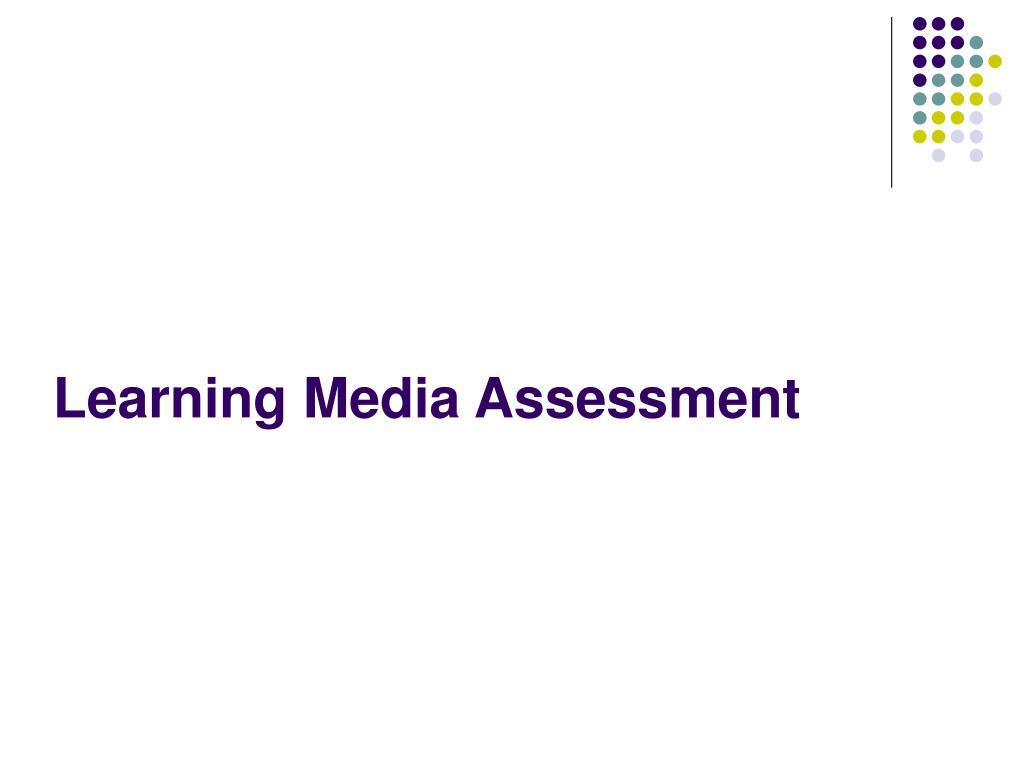 Learning Media Assessment