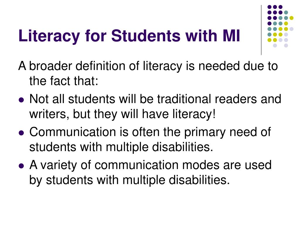 Literacy for Students with MI
