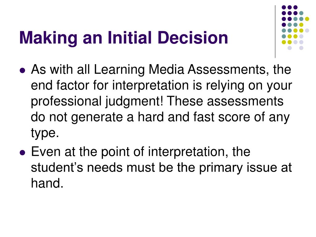 Making an Initial Decision