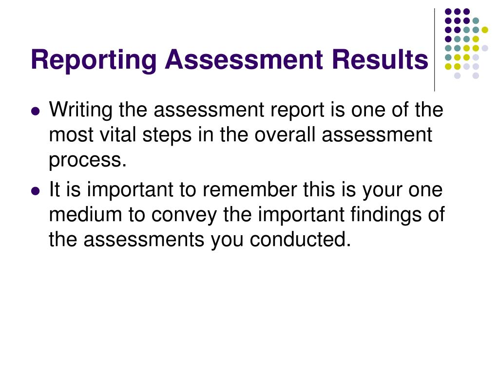 Reporting Assessment Results
