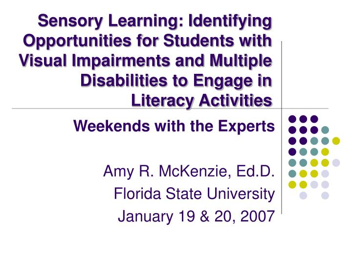 Sensory Learning: Identifying Opportunities for Students with Visual Impairments and Multiple Disabi...