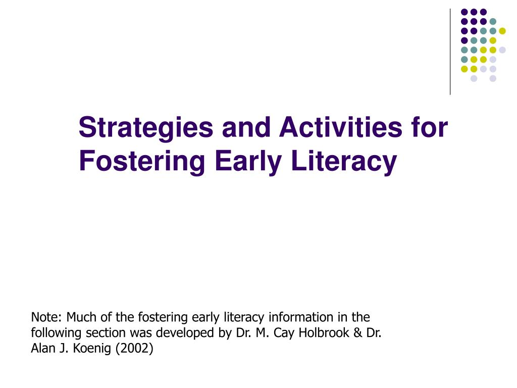Strategies and Activities for Fostering Early Literacy