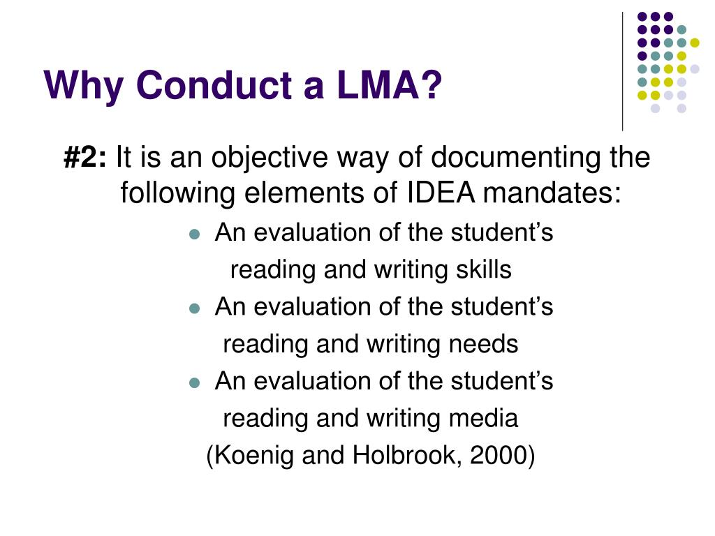Why Conduct a LMA?