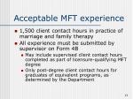 acceptable mft experience