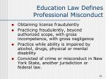 education law defines professional misconduct