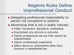 regents rules define unprofessional conduct27