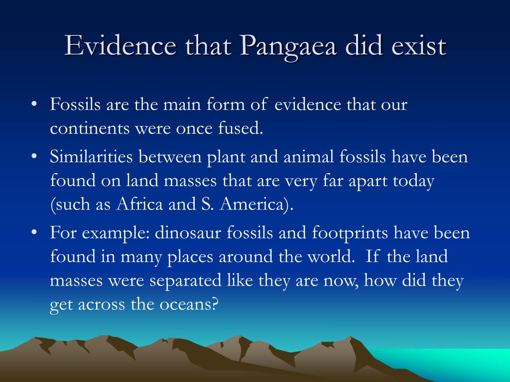 Evidence that Pangaea did exist