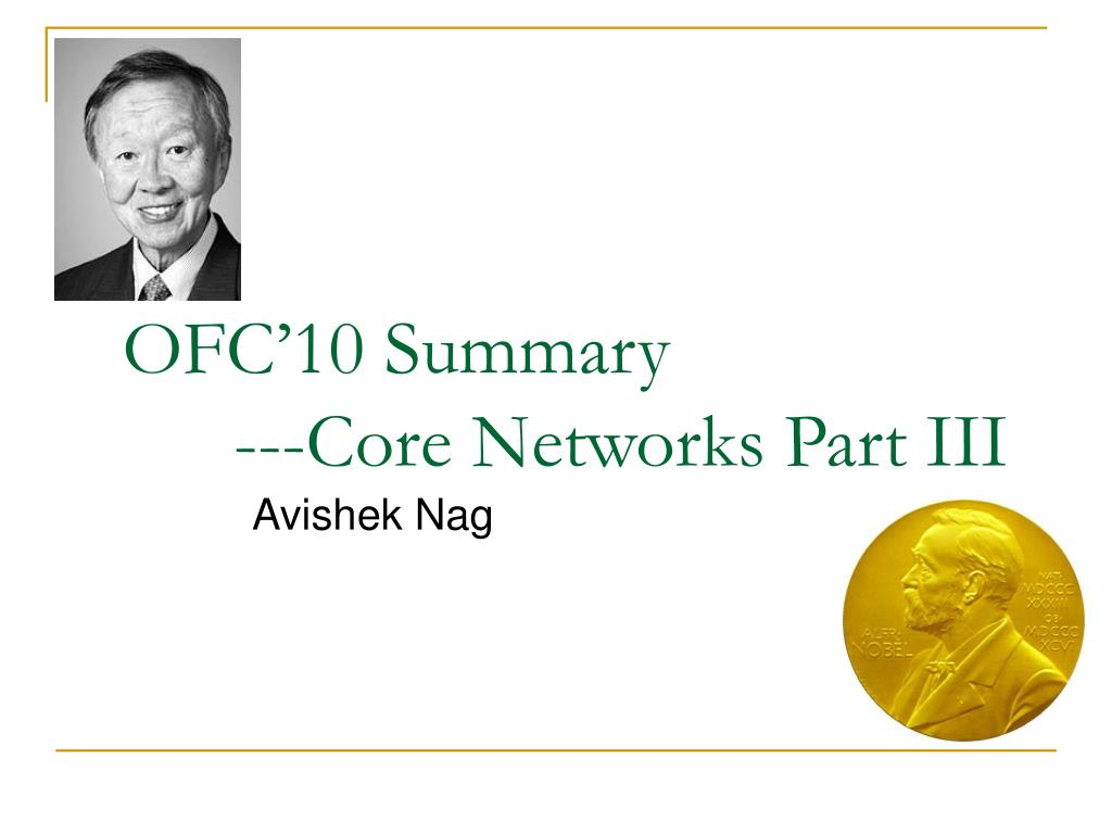 ofc 10 summary core networks part iii