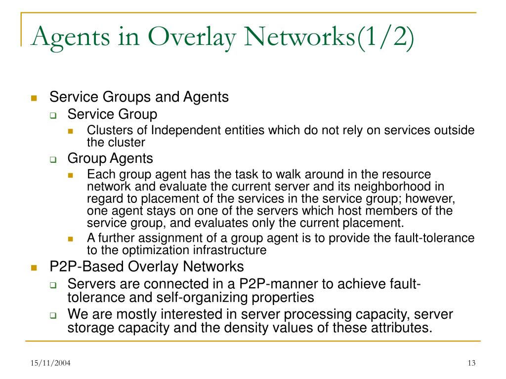Agents in Overlay Networks(1/2)
