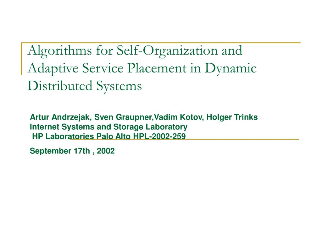 Algorithms for Self-Organization and Adaptive Service Placement in Dynamic Distributed Systems