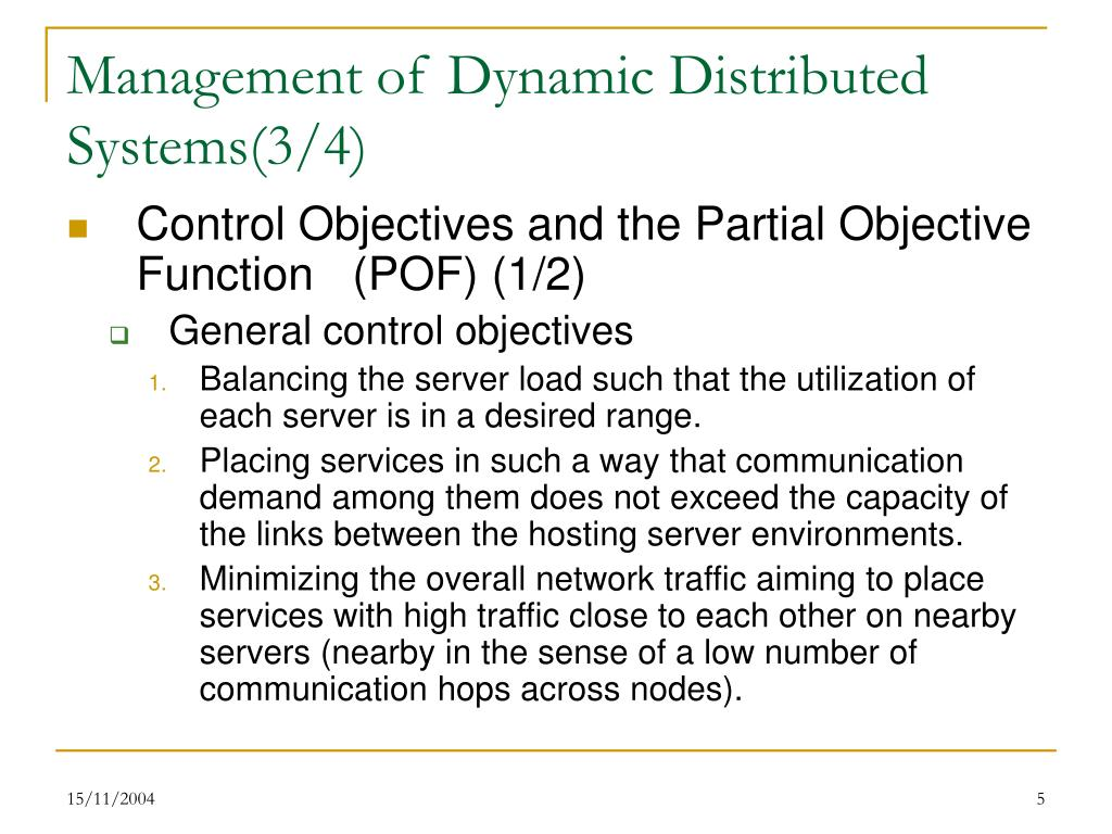 Management of Dynamic Distributed Systems(3/4)