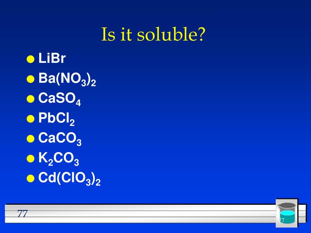 Is it soluble?