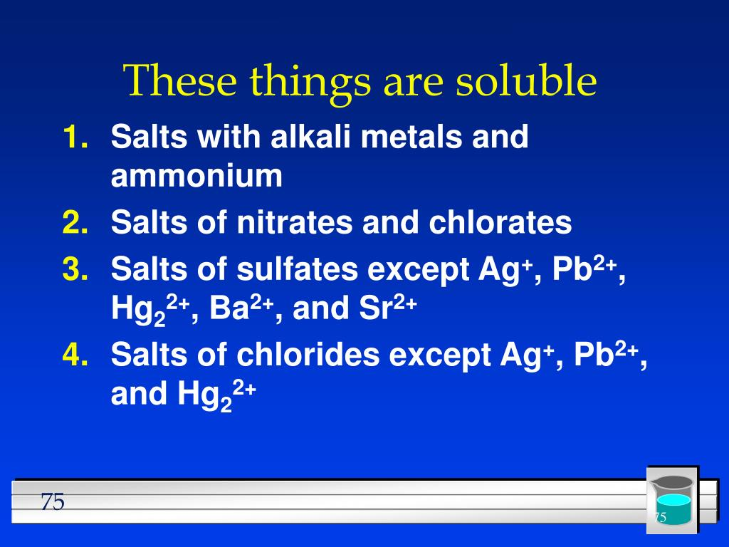 These things are soluble