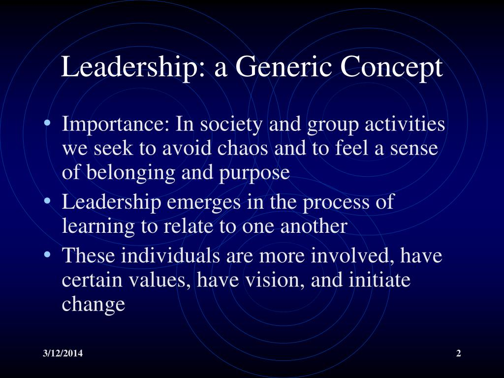 Leadership: a Generic Concept