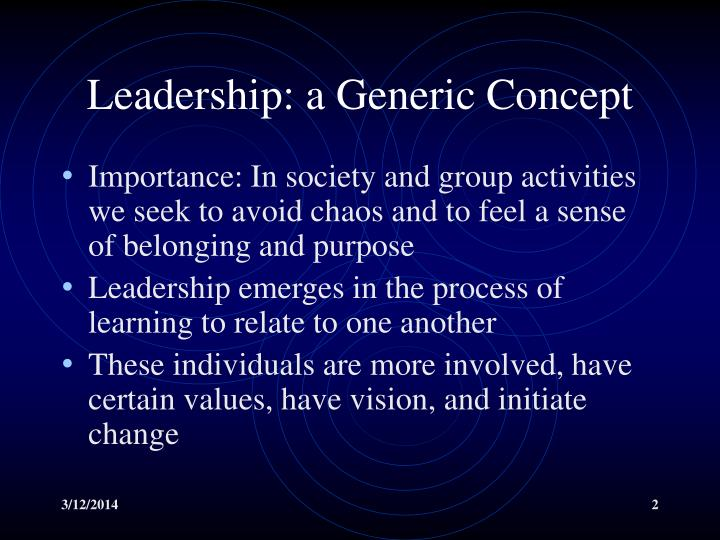 Leadership a generic concept