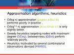 approximation algorithms heuristics
