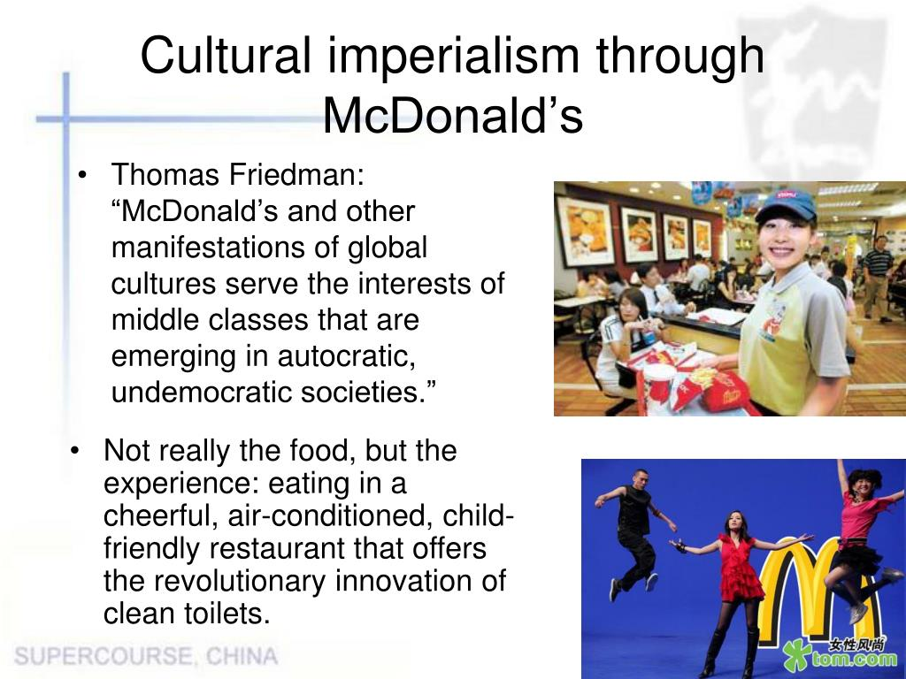 Cultural imperialism through McDonald's