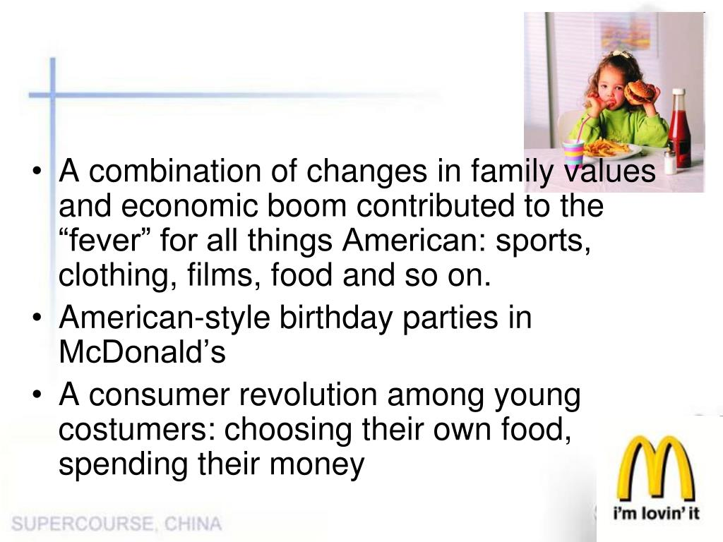 """A combination of changes in family values and economic boom contributed to the """"fever"""" for all things American: sports, clothing, films, food and so on."""