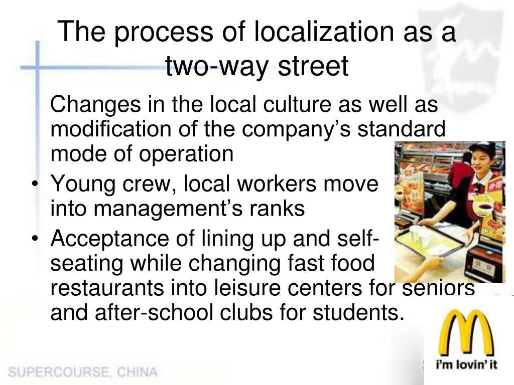 The process of localization as a two-way street