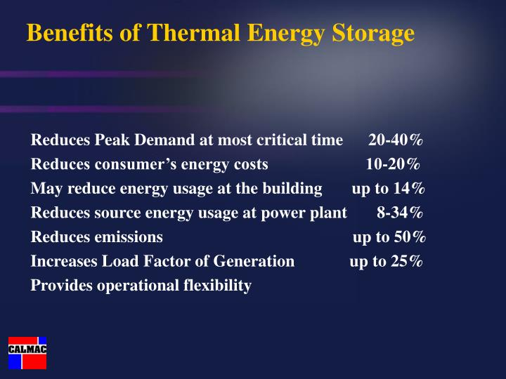 Benefits of thermal energy storage