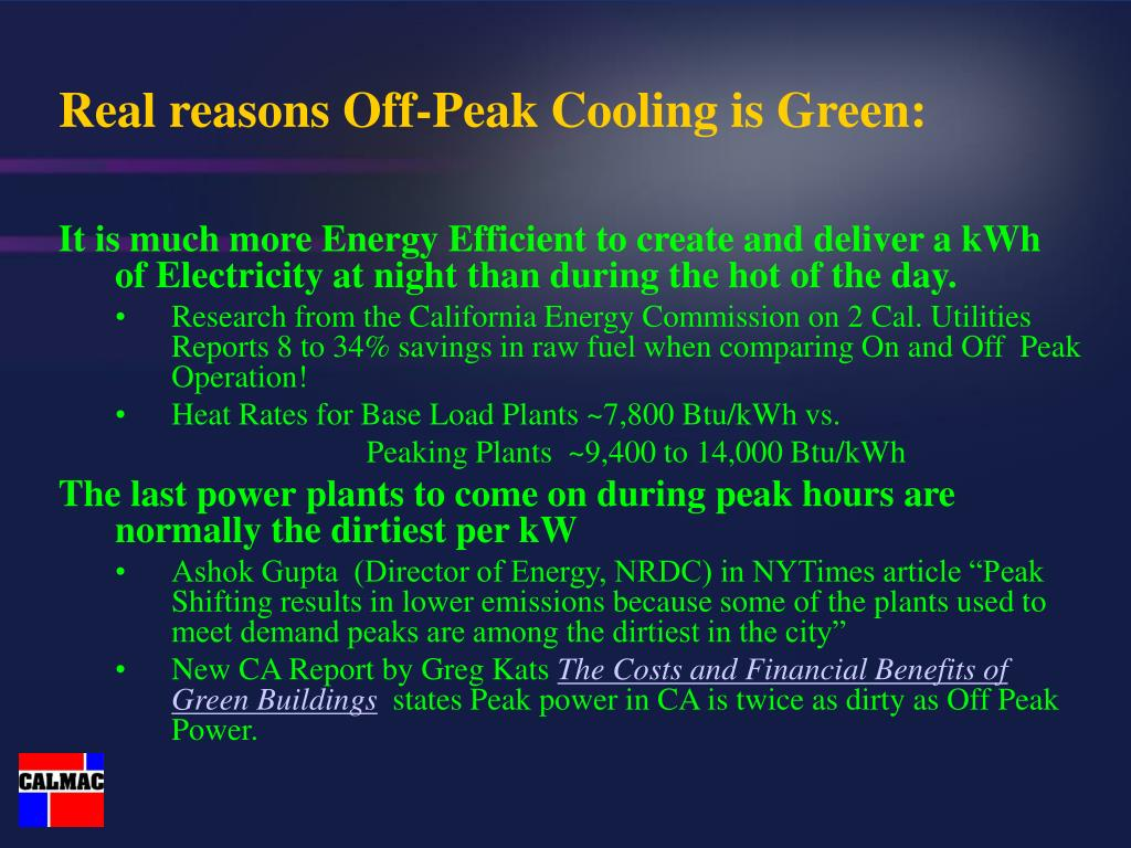 Real reasons Off-Peak Cooling is Green: