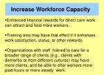 increase workforce capacity