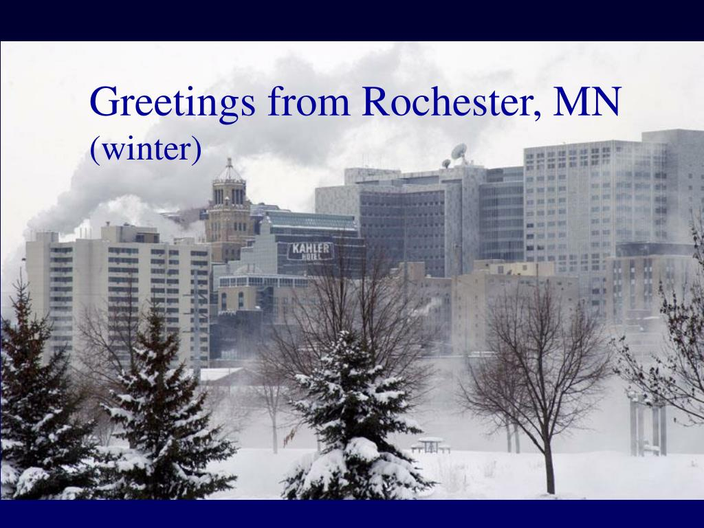 Greetings from Rochester, MN