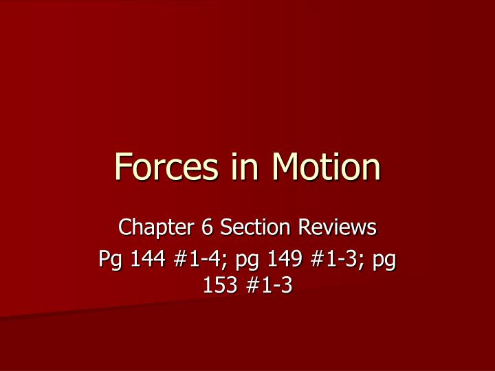forces in motion n.