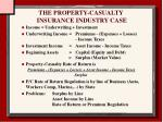 the property casualty insurance industry case