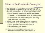 critics on the commission s analysis
