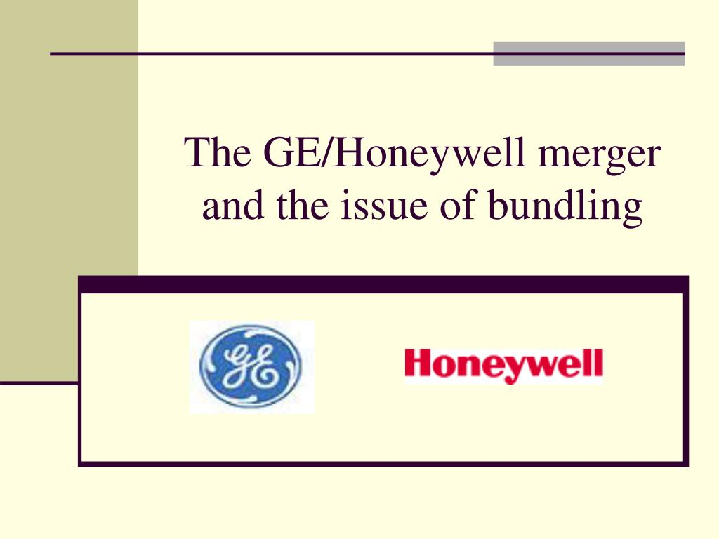 the ge honeywell merger and the issue of bundling l.