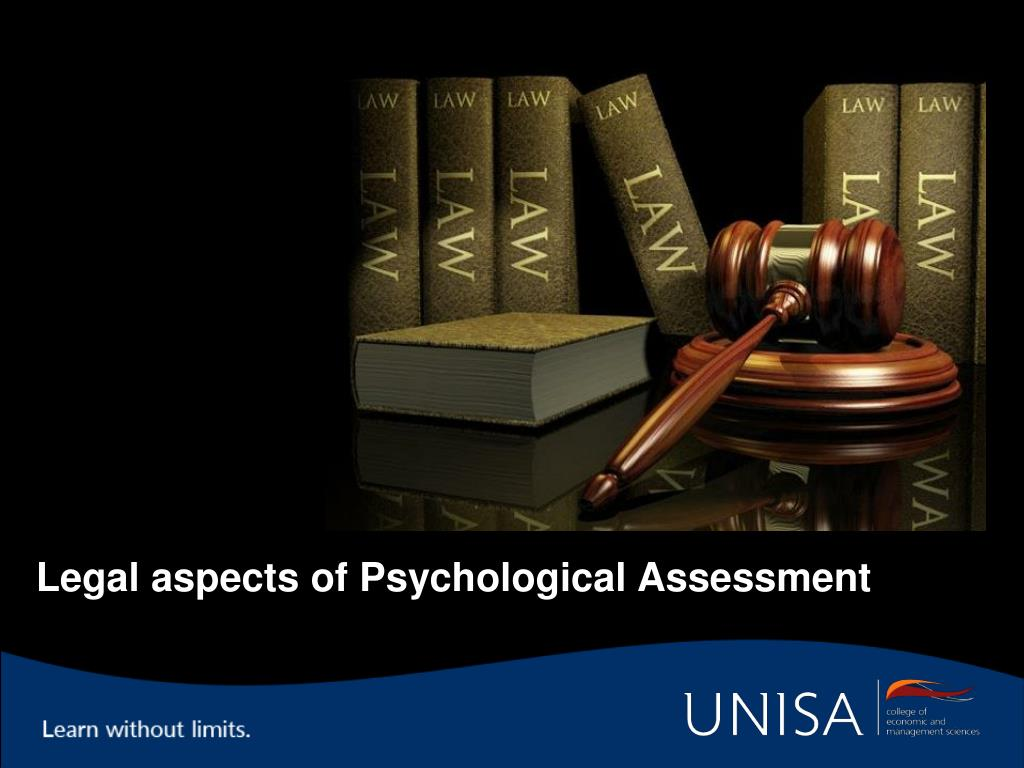 Legal aspects of Psychological Assessment