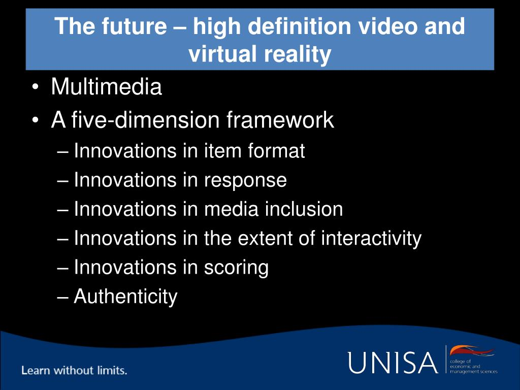 The future – high definition video and virtual reality