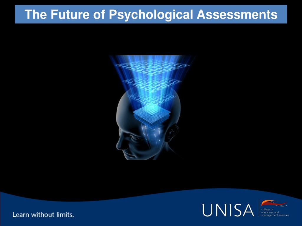 The Future of Psychological Assessments