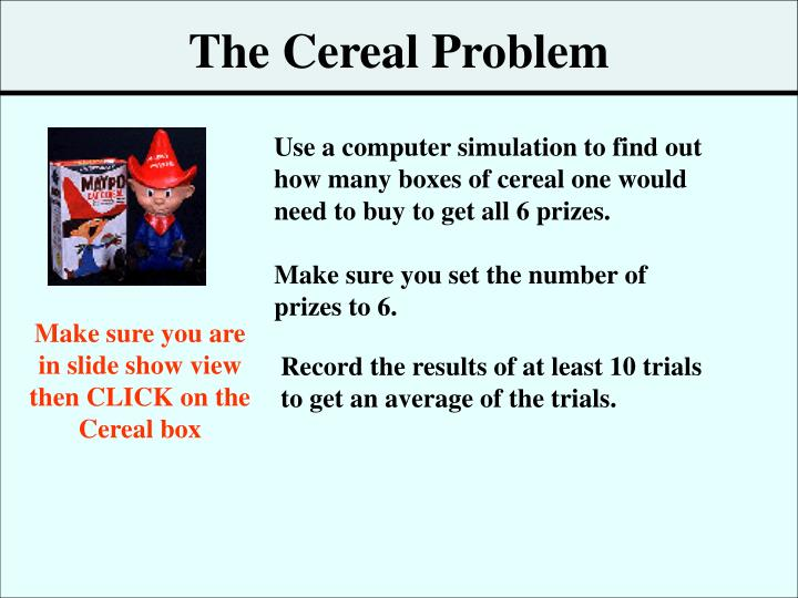 The Cereal Problem