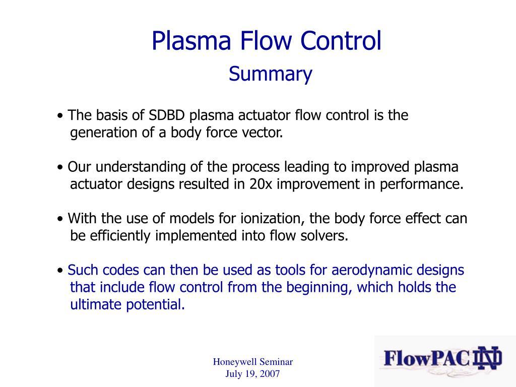 Plasma Flow Control