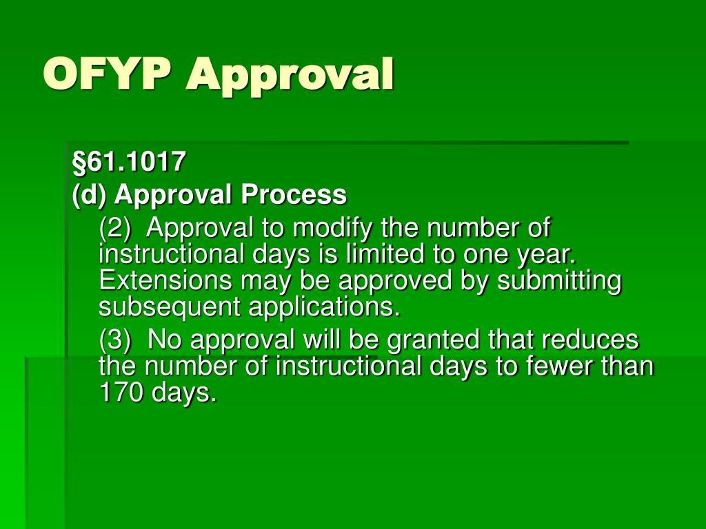 OFYP Approval